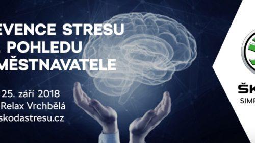 Konference: Prevence stresu z pohledu zaměstnavatele
